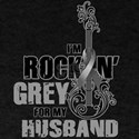 RockinGreylFor Husband T-Shirt
