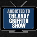 Addicted to the Andy Griffith Show T-Shirt