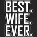 Best Wife Ever Romantic Valentine's Day An T-Shirt