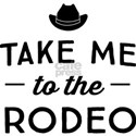 Take Me To The Rodeo T-Shirt