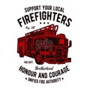 Support Your Local Firefighters Brotherhoo T-Shirt
