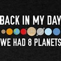 We Had 8 Planets T-Shirt