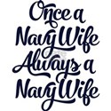 Once A Navy Wife Shirt