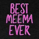 Best meema ever grandmother T-Shirt