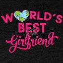World's Best Girlfriend T-Shirt