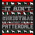 It Aint Christmas Without My Patterdale T-Shirt
