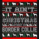 It Aint Christmas Without My Border Terrie T-Shirt