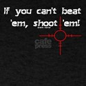If You Can't Beat Them T-Shirt