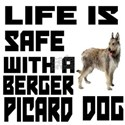 Life Is Safe With A Berger Picard White T-Shirt