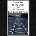Love you to the Moon and back down the Track T-Shi