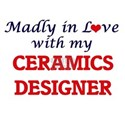 Madly in love with my Ceramics Designer T-Shirt