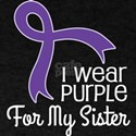 Purple Awareness For My Sister T-Shirt