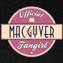 Official MacGyver Fangirl T-Shirt