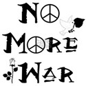 No More War Shirt