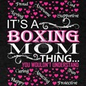 Its A Boxing Mom Things You Wouldnt Unders T-Shirt