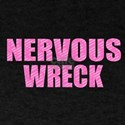 Nervous Wreck T-Shirt