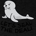 Let's Seal The Deal Pun T-Shirt