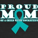 Tourette's Proud Mom