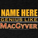 Personalized Genius Like MacGyver T-Shirt