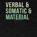 Verbal & Somatic & Material RPG Ro T-Shirt