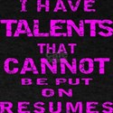 Not Be Put On Resumes T-Shirt