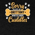 Dog Lover Gift Sorry I'm Late My britt T-Shirt