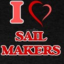 I love Sail Makers T-Shirt