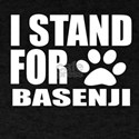 I Stand For Basenji Dog Designs T-Shirt