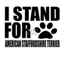 I Stand For American Staffo Shirt