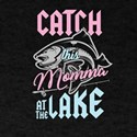 Bass Fishing Fisherwoman Fisher Catch This T-Shirt