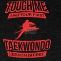 Touch Me And Your First Taekwon Do Lesson T-Shirt