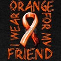 I Wear Orange for my Friend T-Shirt