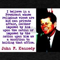 I Believe In A President - John Kennedy T-Shirt