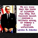We All Know That The Roots - Lyndon Johnson T-Shir
