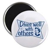 Dives Well With Others Magnet