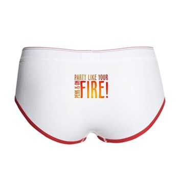 Party Like Your Penis is on Fire Women's Boy Brief