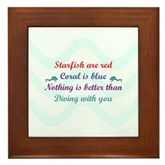 Nothing is better than Diving with you Framed Tile